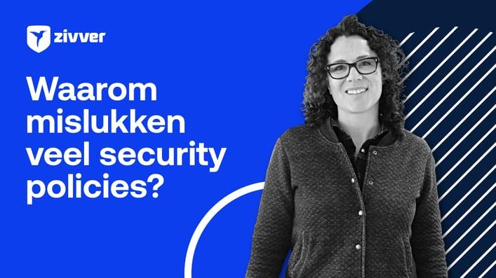 Waarom mislukken veel security policies?