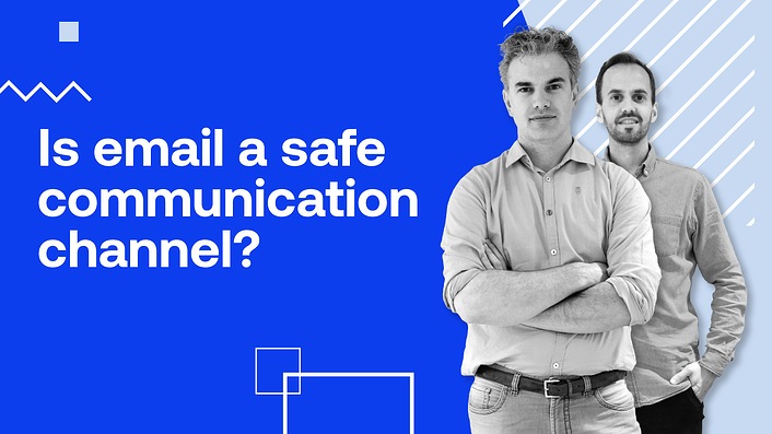 Is email a safe communication channel?