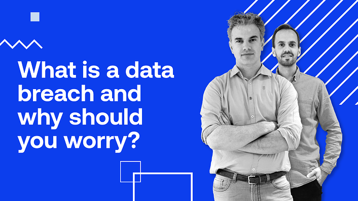 What is a data breach and why should you worry?
