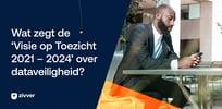 "DNB Visie op Toezicht 2021-2024:""Betere dataveiligheid hard nodig"""