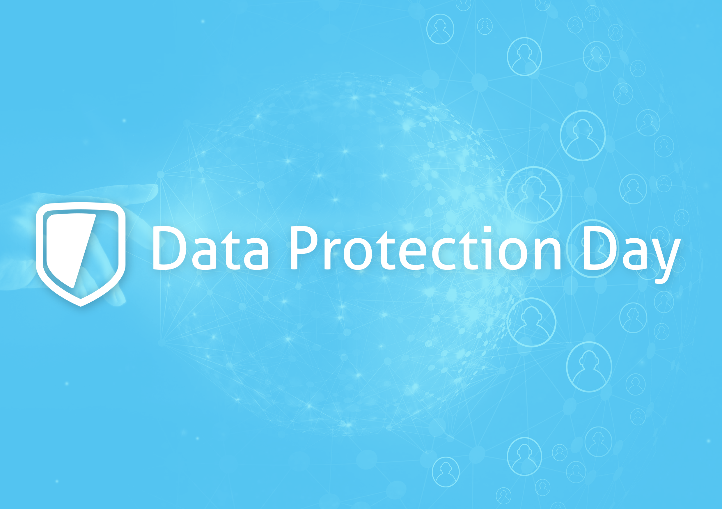 Data Protection Day, Everyday.